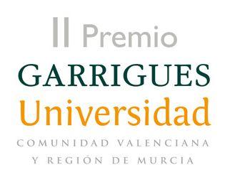 II PREMIO GARRIGUES UNIVERSIDAD COMUNIDAD VALENCIANA Y REGIÓN DE MURCIA